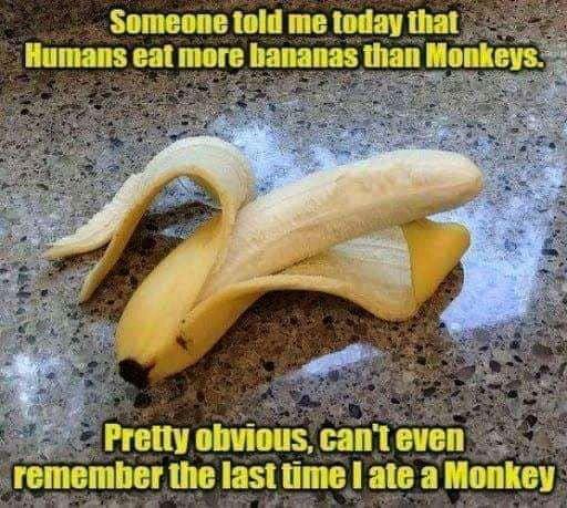 SIMIIIE III! me um um \ luimls am more bananas Ihan llllmm$     remember IIIG IISI time I am a HMIKGI
