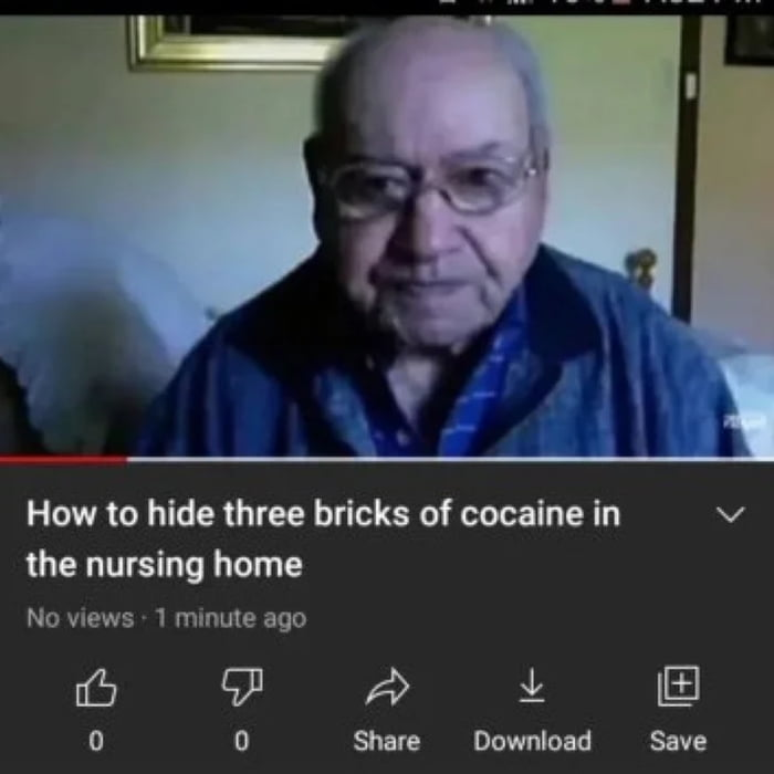 How to hide thtee bricks of cocaine in v the nursing home No views , 1 minute ago  [£7 91 F9 i  0 0 Share Download Suva