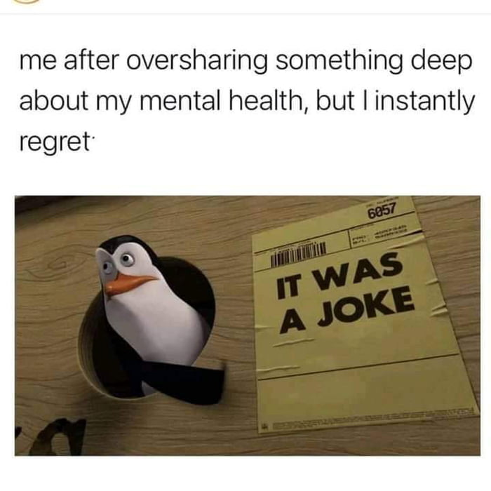 me after oversharing something deep about my mental health, but I instantly regret'