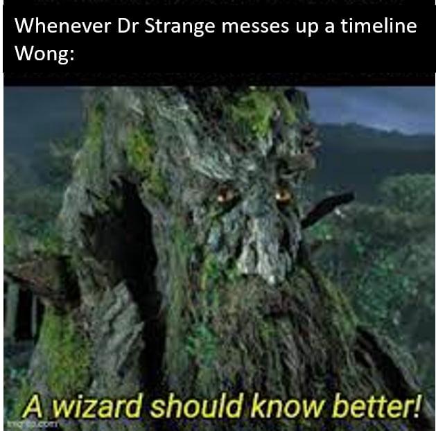 Whenever Dr Strange messes up a timeline