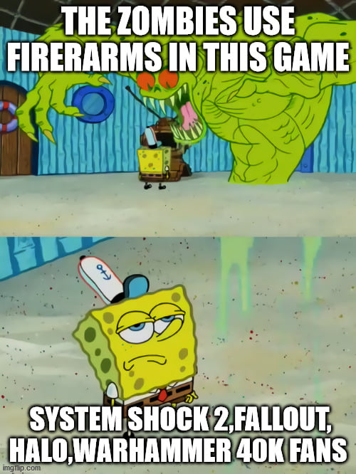 When the Zombies in the game Use Firerarms