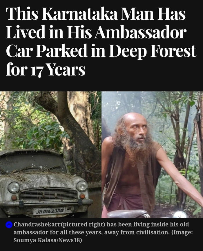"""This Karnataka Man Has Lived in His Ambassador Car Parked in Deep Forest for 17 Years         """"K; 'V/  . Chandrashekarflpictured right) has been living inside his old ambassador for all these years, away from civilisation. (Image: Soumya Kalasa/NewslS)"""