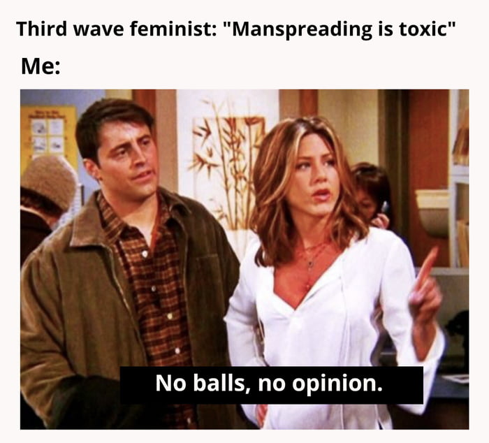 """Third wave feminist: """"Manspreading is toxic"""""""
