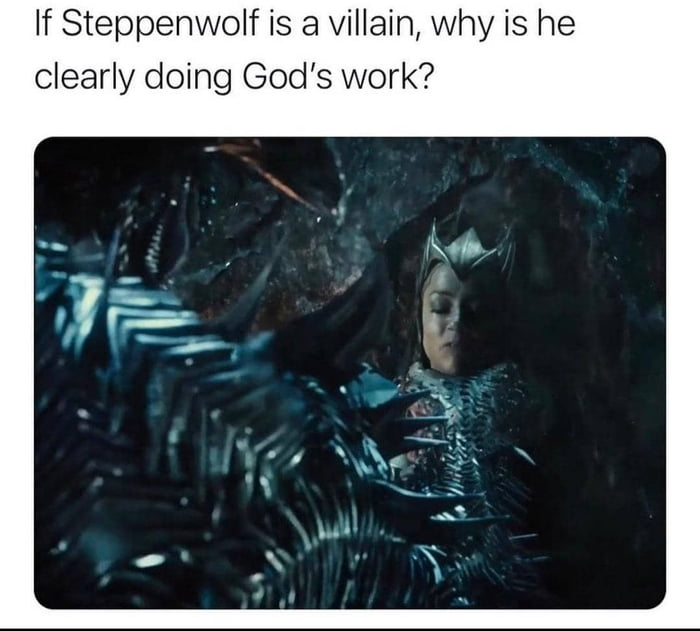 If Steppenwolf is a villain, why is he clearly doing God's work?