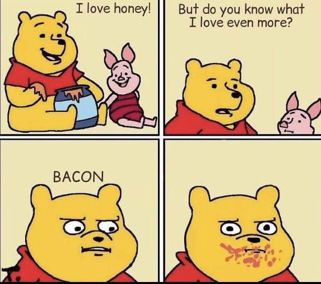 I love honey!  E)  3qu do you know whaf I love even more?