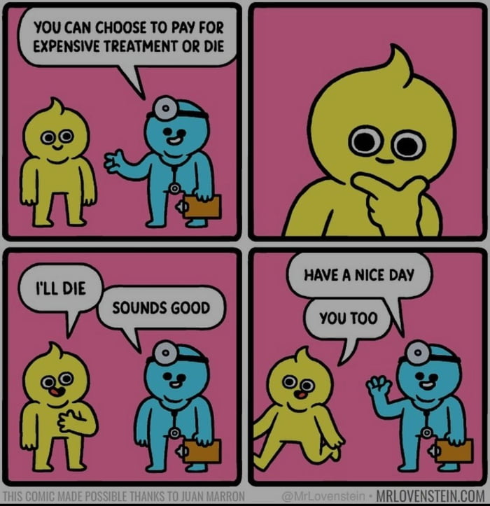 YOU CAN CHOOSE TO PAY FOR EXPENSIVE TREATMENT OR DIE  * 0 Q9     MRLOVENSTEIN COM