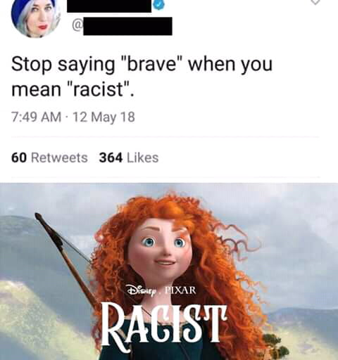 """Stop saying """"brave"""" when you mean """"racist"""". 749 AM 17May18  60 Relwects 36' kae5"""