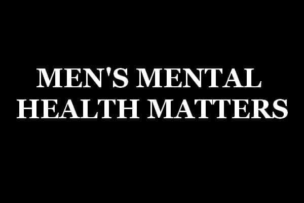 MEN'S MENTAL HEALTH MATTERS