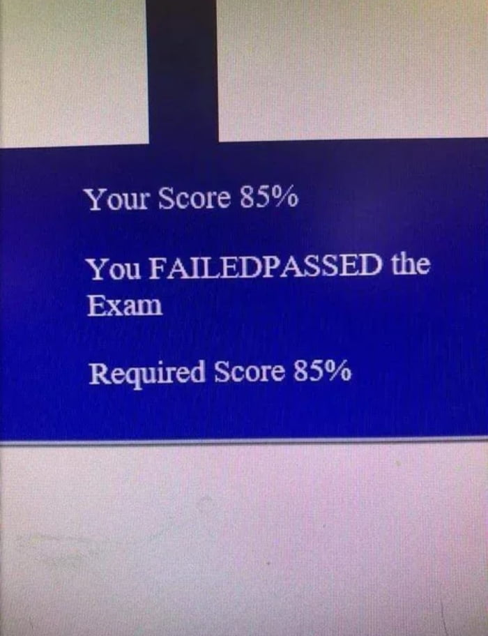 Your Score 85%  You FAILEDPASSED the