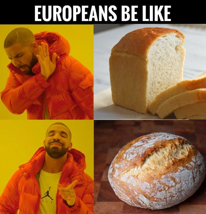 EUROPEANS BE lIKE