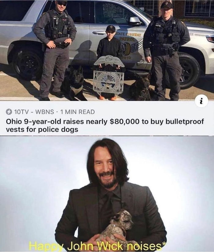 , 10TV 7 WBNS ' 1 MW READ  Ohio 9—year-old raises nearly $80,000 to buy bulletproof vests for police dogs